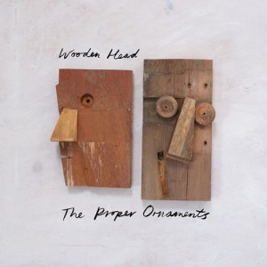 the proper ornaments - wooden head