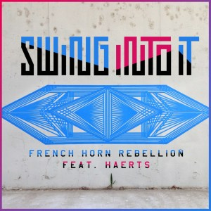 french horn rebellion - swing into it