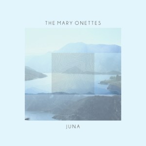 the mary onettes-juna