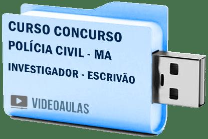 Curso Concurso Polícia Civil MA Investigador Escrivão Vídeo Aulas