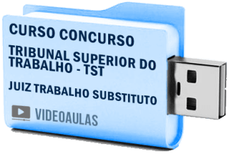 Tribunal Superior Trabalho TST Juiz Trabalho Substituto Curso Vídeo Aulas