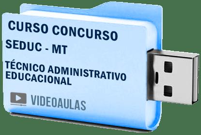 SEDUC MT Secretaria Educação Técnico ADM Educacional Curso Concurso Vídeo Aulas