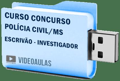 Curso Concurso Polícia Civil PC – MS Escrivão Investigador Vídeo Aulas