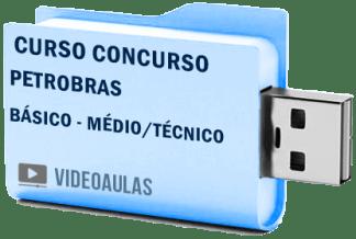 Curso BÁSICO Concurso Petrobras Nível Médio Técnico Vídeo Aulas