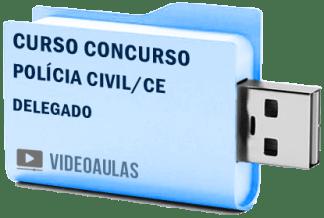 Curso Concurso Vídeo Aulas Polícia Civil CE – Delegado – Pendrive
