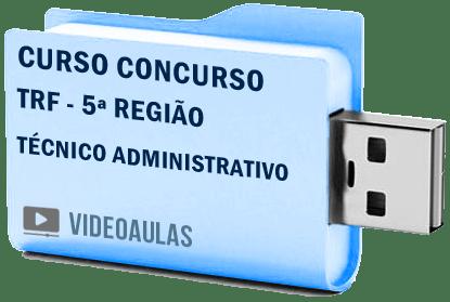 TRF 5ª Região Técnico Administrativo Curso Vídeo Aulas Concurso