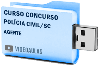 Curso Vídeo Aulas Concurso Polícia Civil – SC – Agente
