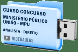 Curso Concurso Ministério Público União MPU Analista - Direito Vídeo Aulas
