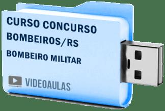 Curso Vídeo Aulas Concurso Corpo Bombeiros RS – Bombeiro Militar Pendrive