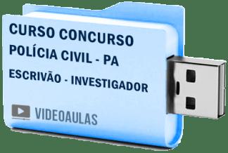 Curso Vídeo Aulas Concurso Polícia Civil PA – Escrivão – Investigador