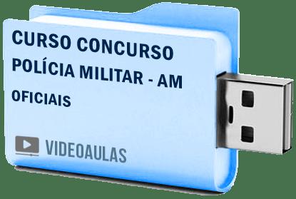 Curso Vídeo Aulas Concurso Polícia Militar – AM – Oficiais 2018