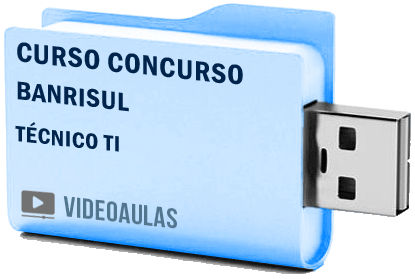 Curso Básico Vídeo Aulas Concurso Banrisul Técnico TI 2018