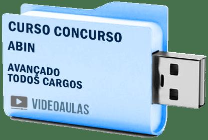 Curso Avançado Vídeo Aulas Concurso ABIN – Todos Cargos 2018