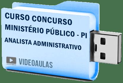Curso Concurso Vídeo Aulas Ministério Público – PI – Analista Administrativo Pendrive 2018