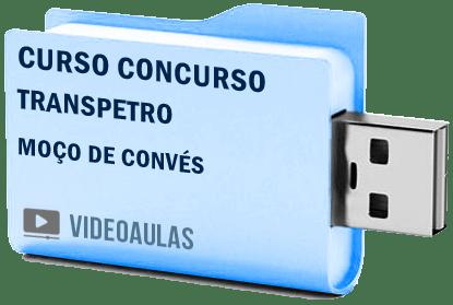 Curso Concurso Vídeo Aulas Transpetro – Moço Convés – 2018 Pendrive