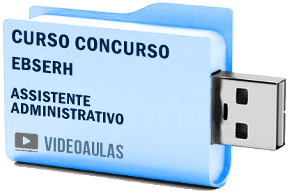Curso Vídeo Aulas Concurso EBESERH – Assistente Administrativo 2018 – Pendrive