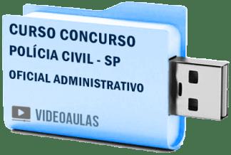 Curso Concurso Vídeo Aulas Polícia Civil – SP – Oficial Administrativo Pendrive 2018