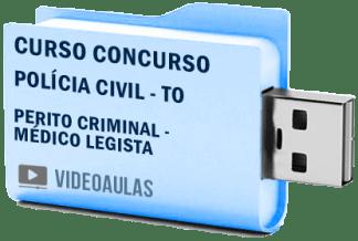 Curso Concurso Vídeo Aulas Polícia Civil – TO – Perito Criminal – Médico Legista Pendrive 2018