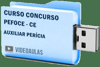 Curso Concurso PEFOCE – CE – Auxiliar Perícia – Videoaulas Pendrive