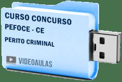 Curso Concurso PEFOCE - CE - Perito Criminal - Videoaulas Pendrive