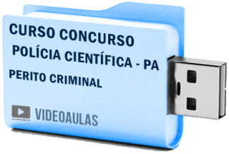 Curso Concurso Polícia Científica – PA – Perito Criminal Videoaulas Pendrive