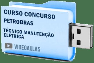 Curso Básico Concurso Petrobras – Técnico Manutenção Elétrica Vídeo Aulas