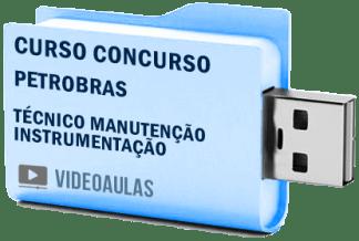 Curso Básico Concurso Petrobras – Técnico Manutenção Instrumentação Vídeo Aulas