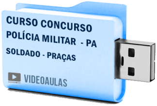 Curso Concurso Polícia Militar PA – Soldado PM Vídeo Aulas