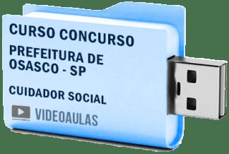Curso Concurso Prefeitura Osasco – SP – Cuidador Social – Videoaulas