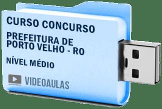 Curso Concurso Prefeitura de Porto Velho RO – Nível Médio 2019