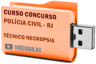 Concurso Polícia Civil PC RJ – Técnico Necropsia Curso Videoaulas