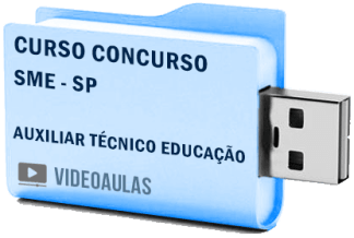 Curso Concurso SME – SP – Auxiliar Técnico Educação Videoaulas