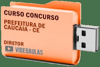 Concurso Prefeitura Caucaia CE – Diretor – Curso Videoaulas