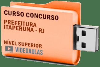Concurso Prefeitura Itaperuna RJ 2019 Nível Superior – Curso Videoaulas