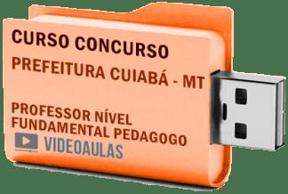 Concurso Prefeitura Cuiabá MT Professor Fundamental Pedagogia Curso Videoaulas