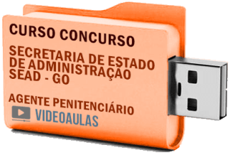 Concurso SEAD GO Agente Penitenciário Curso Videoaulas