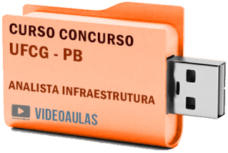 Concurso UFCG PB – Analista Infraestrutura Curso Videoaulas