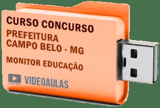 Concurso Prefeitura Campo Belo – MG – Monitor Educação Curso Videoaulas