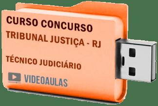 Concurso Tribunal Justiça – RJ – Técnico Atividades Judiciárias – Curso Videoaulas Pendrive