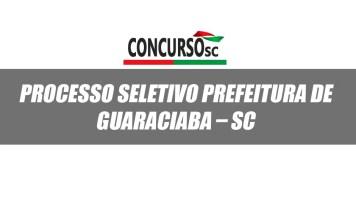 Processo Seletivo Prefeitura de Guaraciaba SC