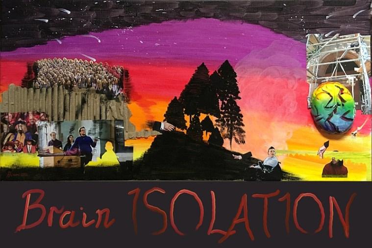 Brain Isolation collage by Shireen Jeejeebhoy digital scan.
