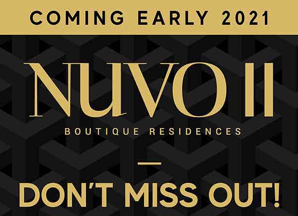 Coming Early 2021 Nuvo II Boutique Residences Don't Miss Out!