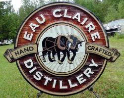 Eau Claire Distillery,craft distillery sign,Busines signs of all kinds.Hand painted and hand crfted,Pictures of horses fields and wildlife,acreage,farm and ranch signs by Condor signs Vernon Bc.