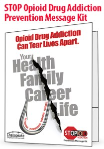 CEIWC: Stop Opioid Drug Addiction Prevention Message Kit for the workplace.