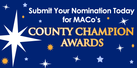 Calling All Superstars – Nominate a Program or Leader Today for MACo's County Champion Awards