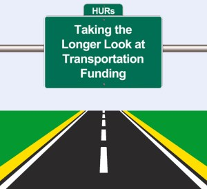 Taking the Longer Look at Transportation Funding