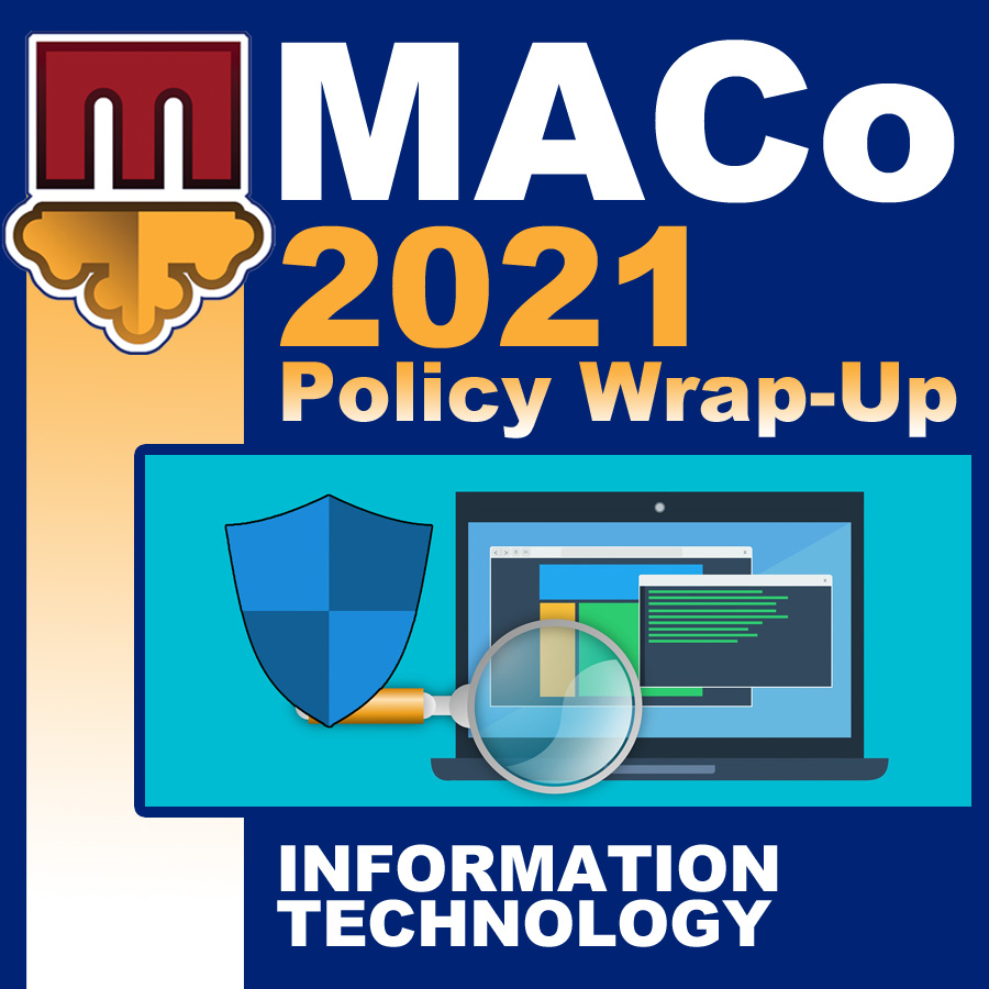 2021 End of Session Wrap-Up: Information Technology