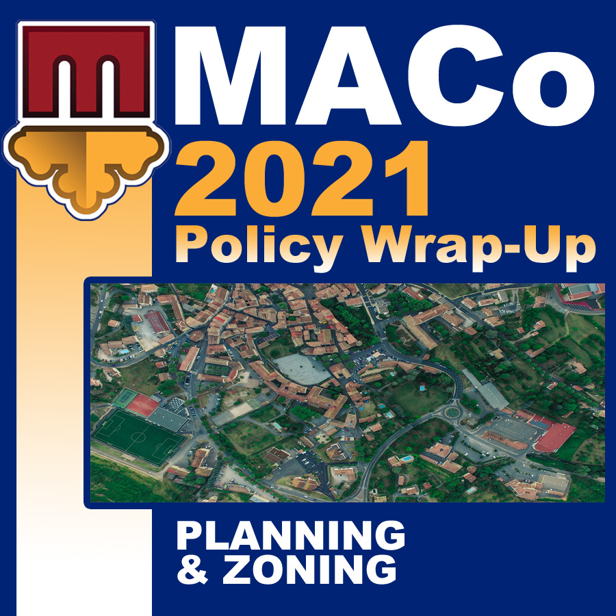 2021 End of Session Wrap-Up: Planning & Zoning