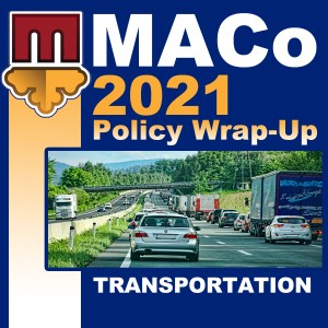 2021 End of Session Wrap-Up: Transportation and Public Works