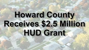 HUD Awards $2.5 Million Prestigious Grant to Howard for Affordable Housing